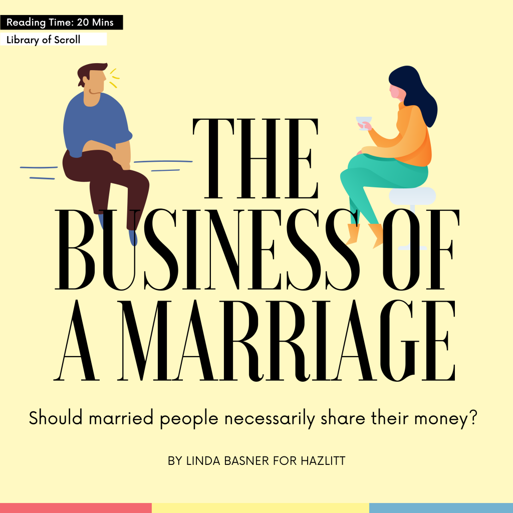 Marriage, long read, personal finance, best story, best article